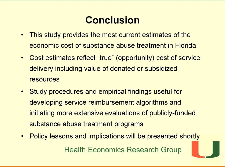 Study procedures and empirical findings useful for developing service reimbursement algorithms and initiating more