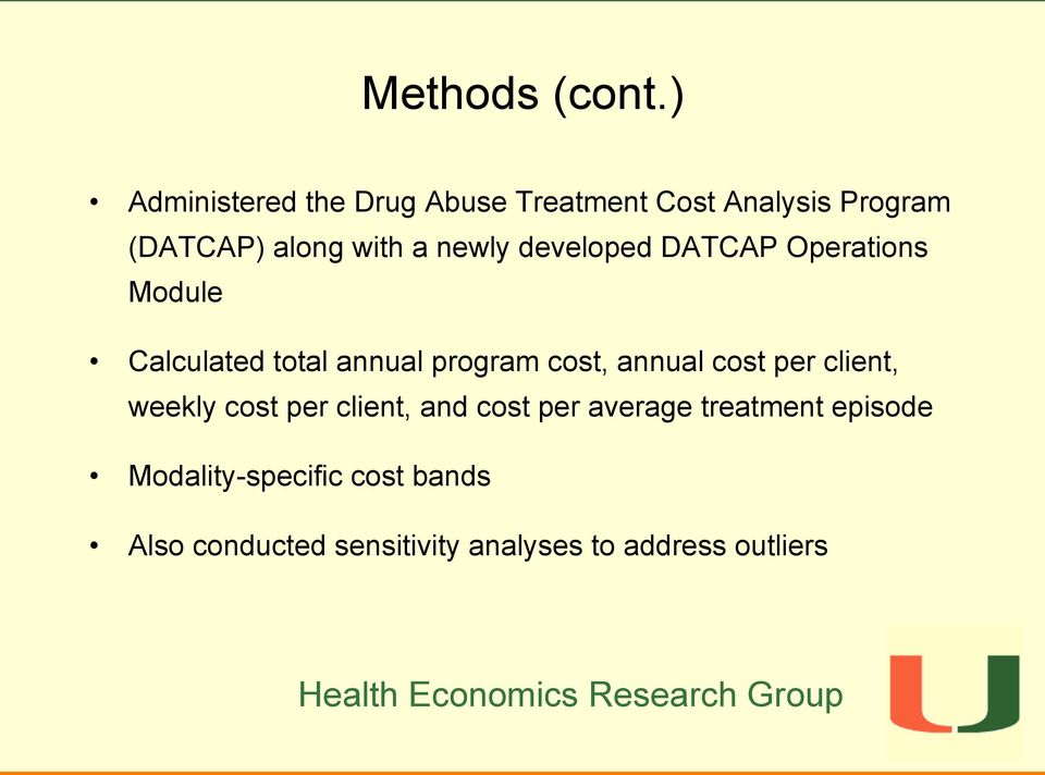 newly developed DATCAP Operations Module Calculated total annual program cost, annual