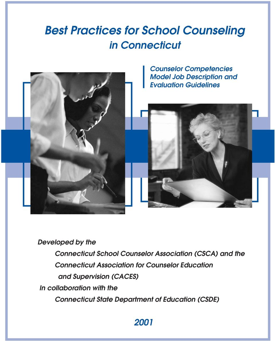 Association (CSCA) and the Connecticut Association for Counselor Education and