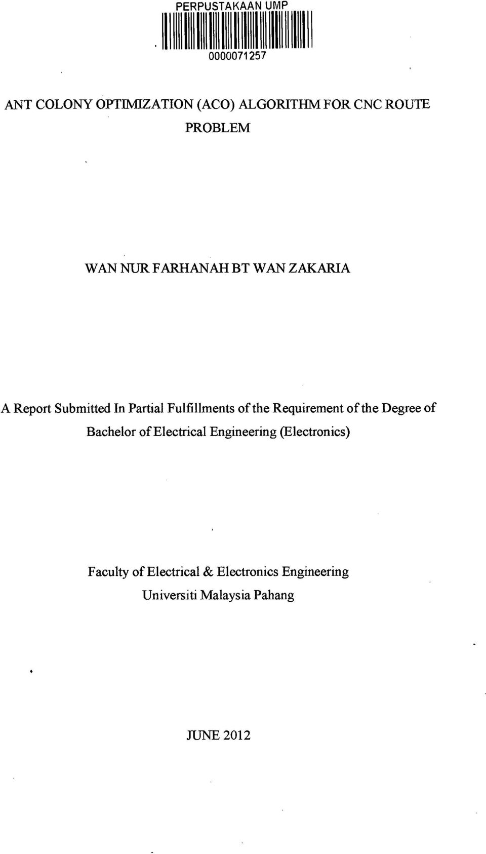 Partial Fulfillments of the Requirement of the Degree of Bachelor of Electrical Engineering