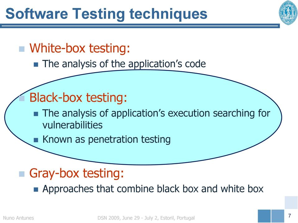 execution searching for vulnerabilities Known as penetration