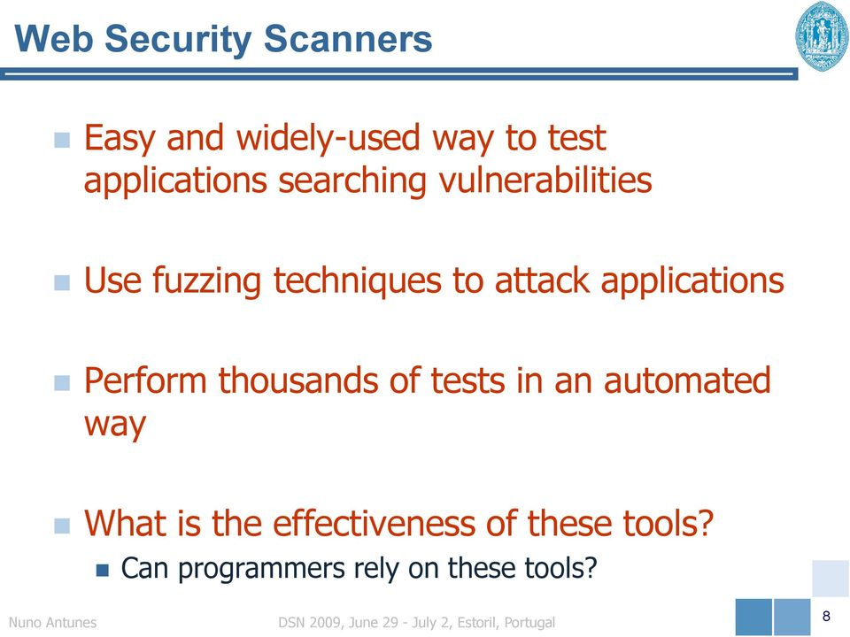attack applications Perform thousands of tests in an automated way