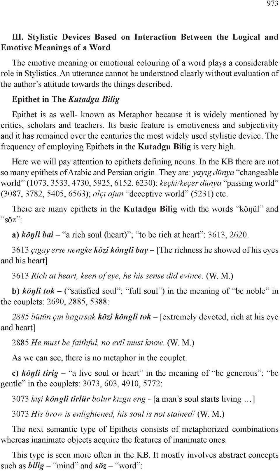 Epithet in The Kutadgu Bilig Epithet is as well- known as Metaphor because it is widely mentioned by critics, scholars and teachers.