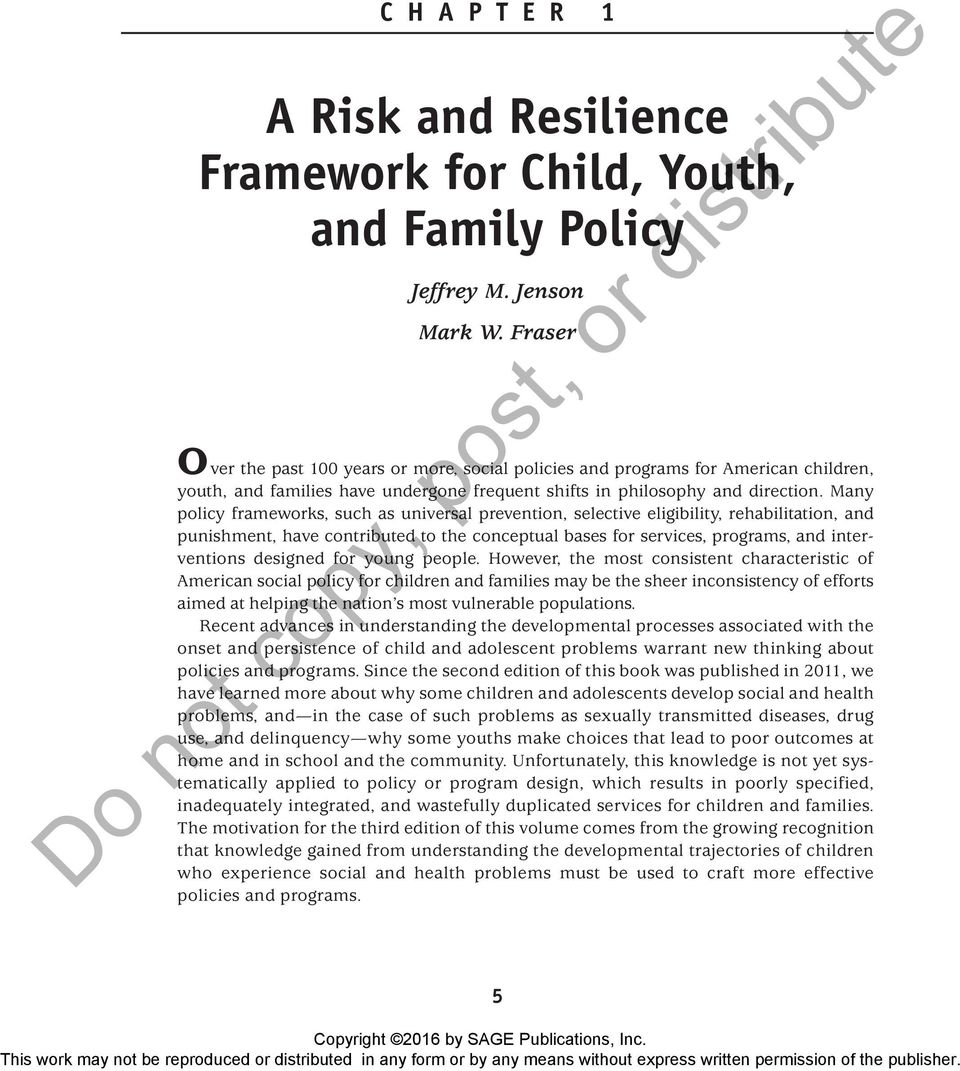 Many policy frameworks, such as universal prevention, selective eligibility, rehabilitation, and punishment, have contributed to the conceptual bases for services, programs, and interventions