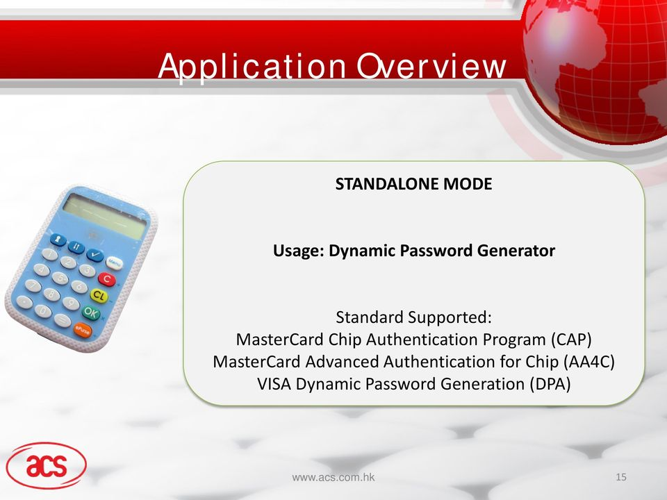 Program (CAP) MasterCard Advanced Authentication for Chip