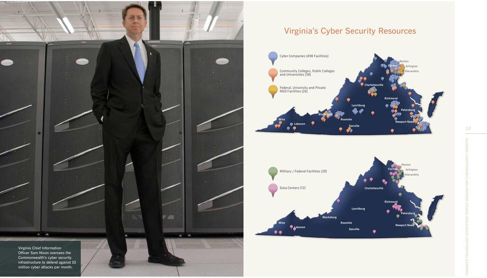 Chief Information Officer Sam Nixon oversees the Commonwealth s cyber security infrastructure to defend against 10 million cyber attacks per month.