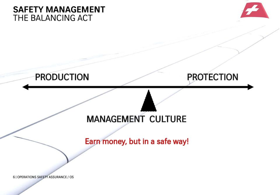 CULTURE Earn money, but in a safe