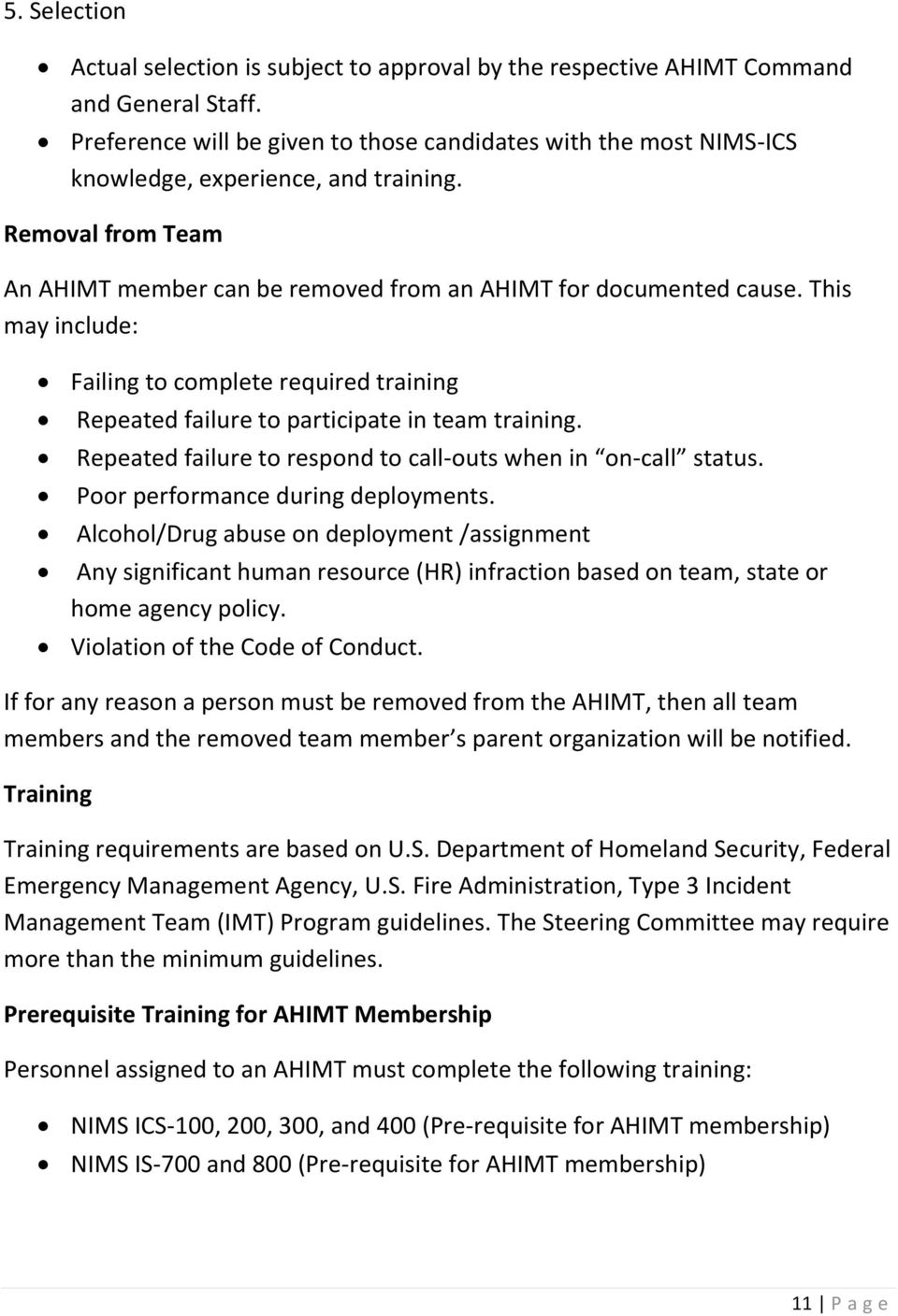 This may include: Failing to complete required training Repeated failure to participate in team training. Repeated failure to respond to call-outs when in on-call status.