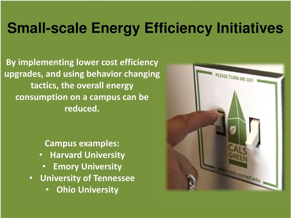 energy consumption on a campus can be reduced.