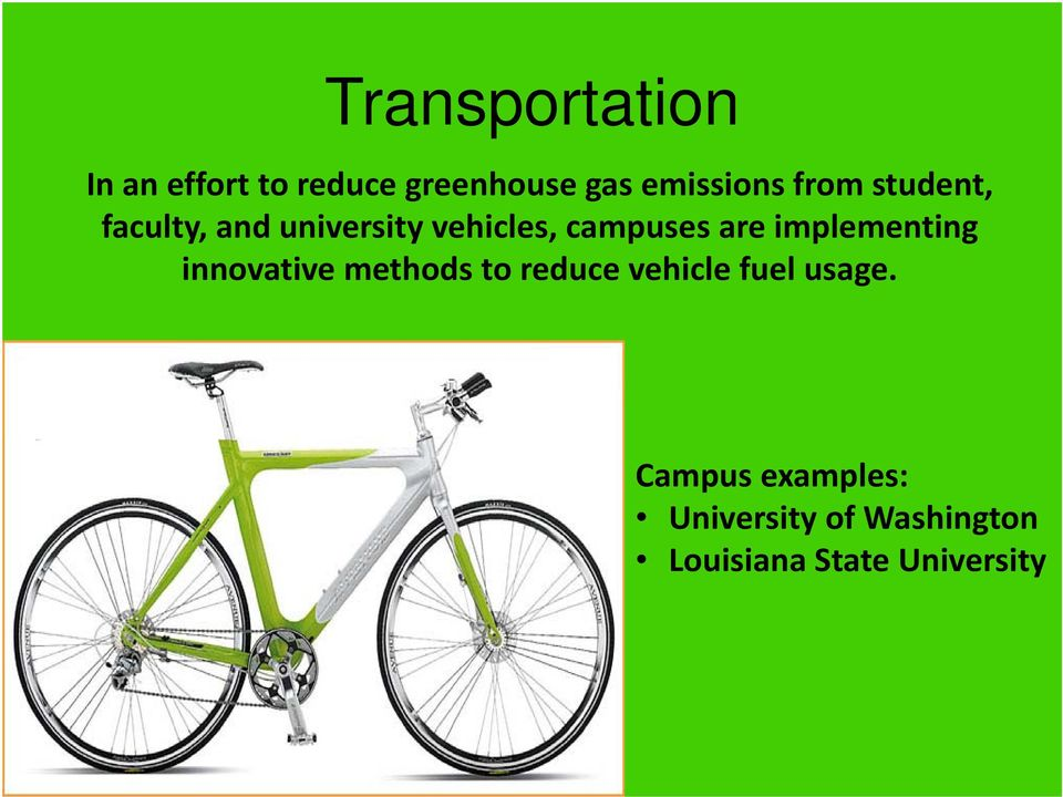 implementing innovative methods to reduce vehicle fuel usage.
