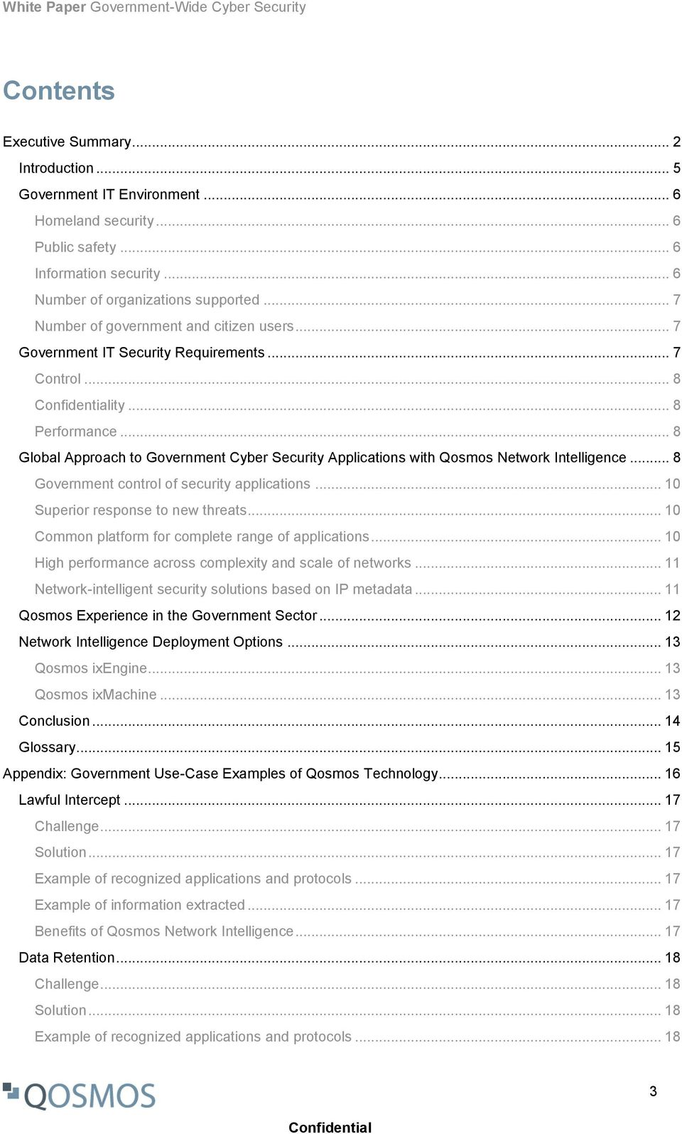 .. 8 Global Approach to Government Cyber Security Applications with Qosmos Network Intelligence... 8 Government control of security applications... 10 Superior response to new threats.