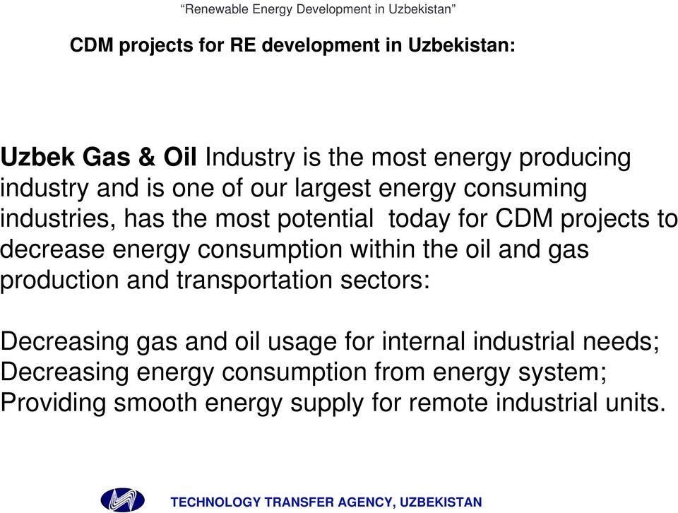 consumption within the oil and gas production and transportation sectors: Decreasing gas and oil usage for internal