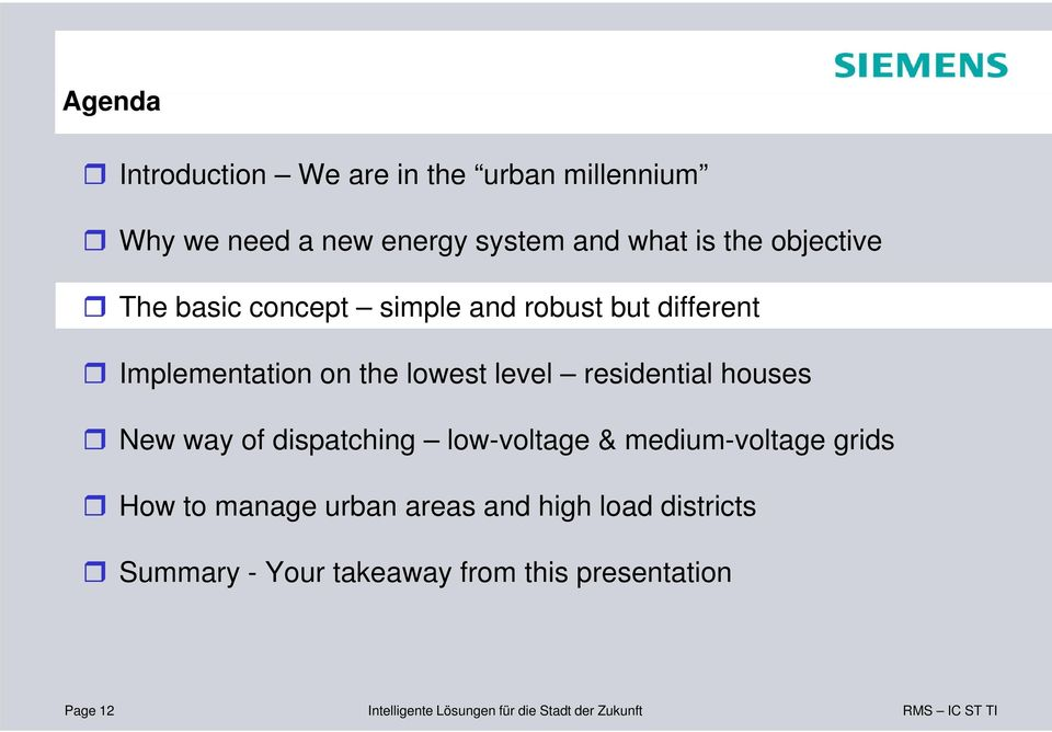 lowest level l residential houses New way of dispatching low-voltage & medium-voltage grids