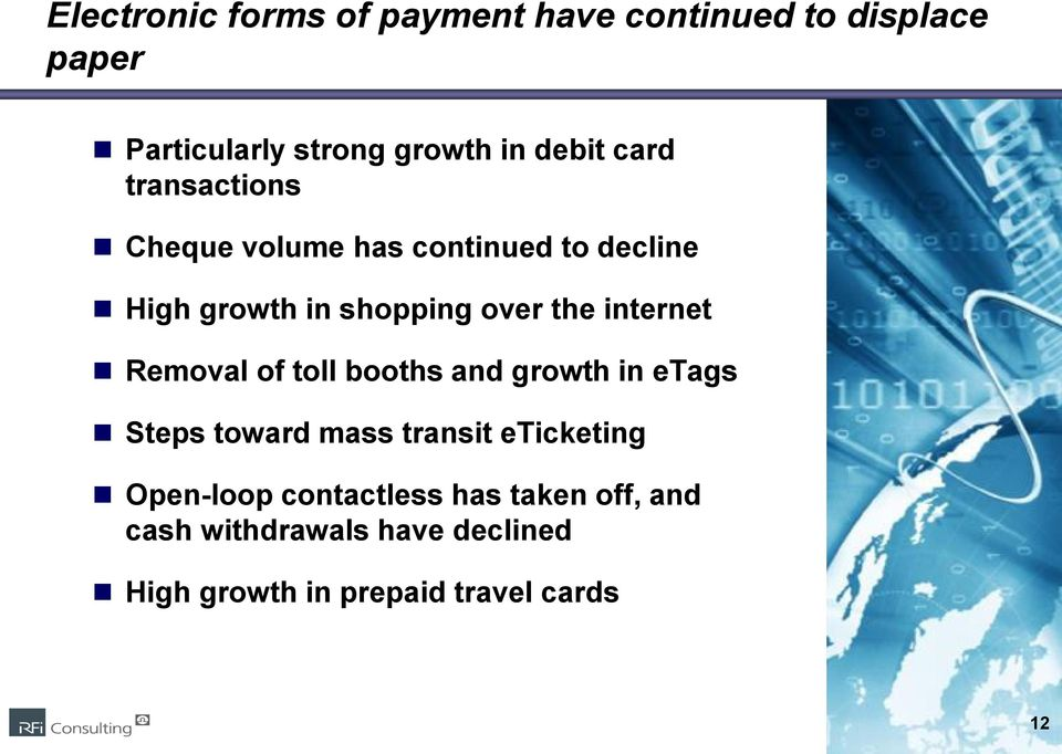 internet Removal of toll booths and growth in etags Steps toward mass transit eticketing