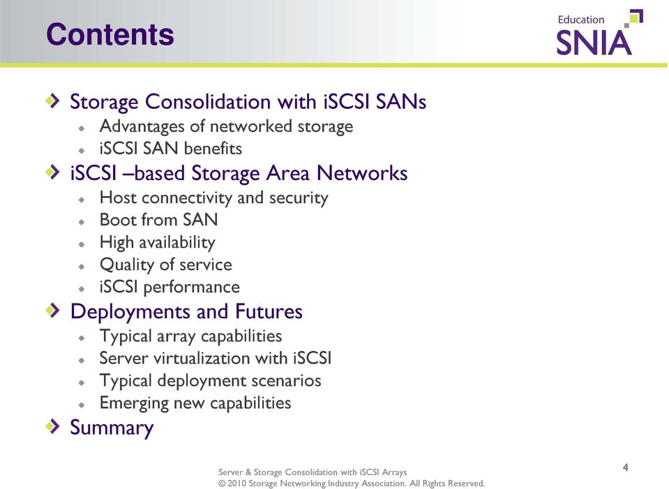 Quality of service iscsi performance Deployments and Futures Typical array capabilities