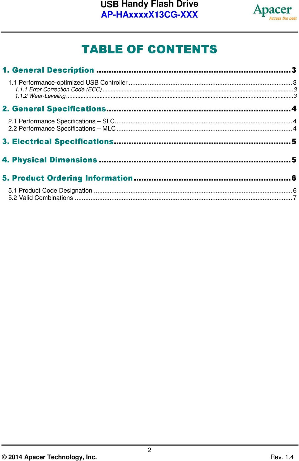 ..4 3. Electrical Specifications...5 4. Physical Dimensions...5 5. Product Ordering Information...6 5.