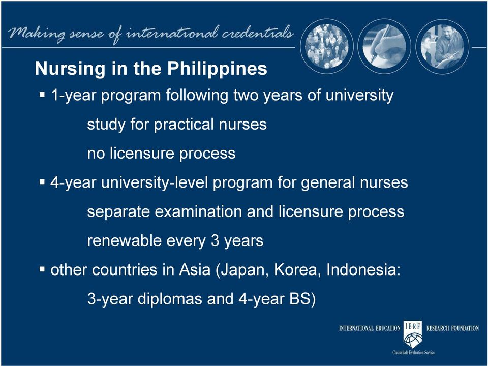 for general nurses separate examination and licensure process renewable every 3