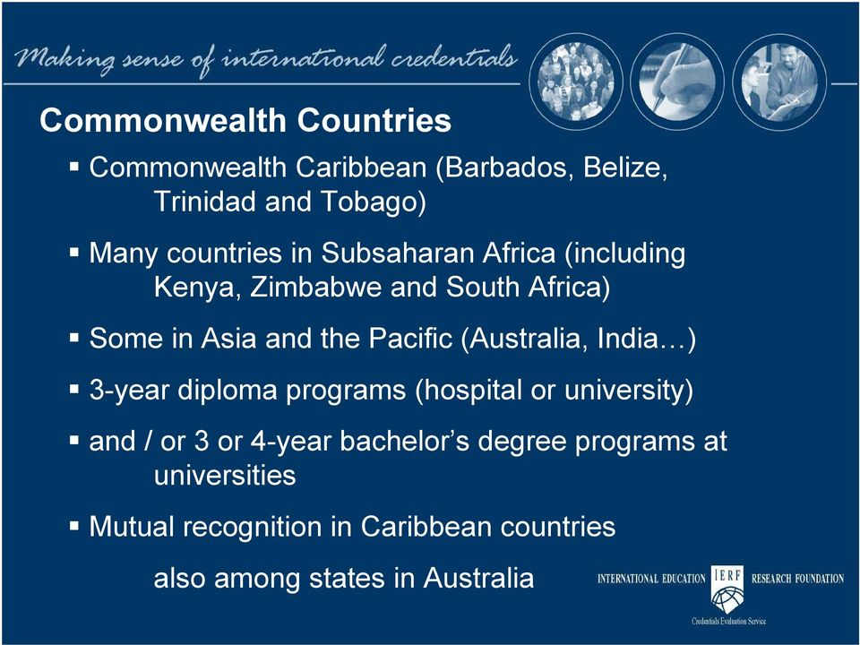 (Australia, India ) 3-year diploma programs (hospital or university) and / or 3 or 4-year bachelor s