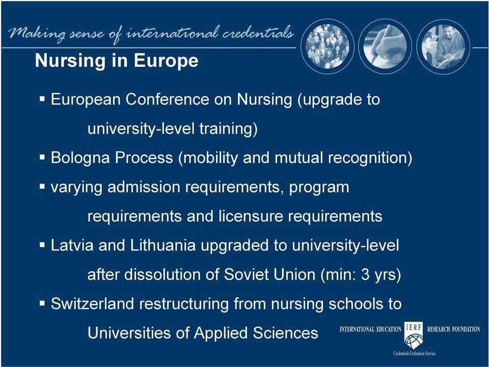 licensure requirements Latvia and Lithuania upgraded to university-level after dissolution of