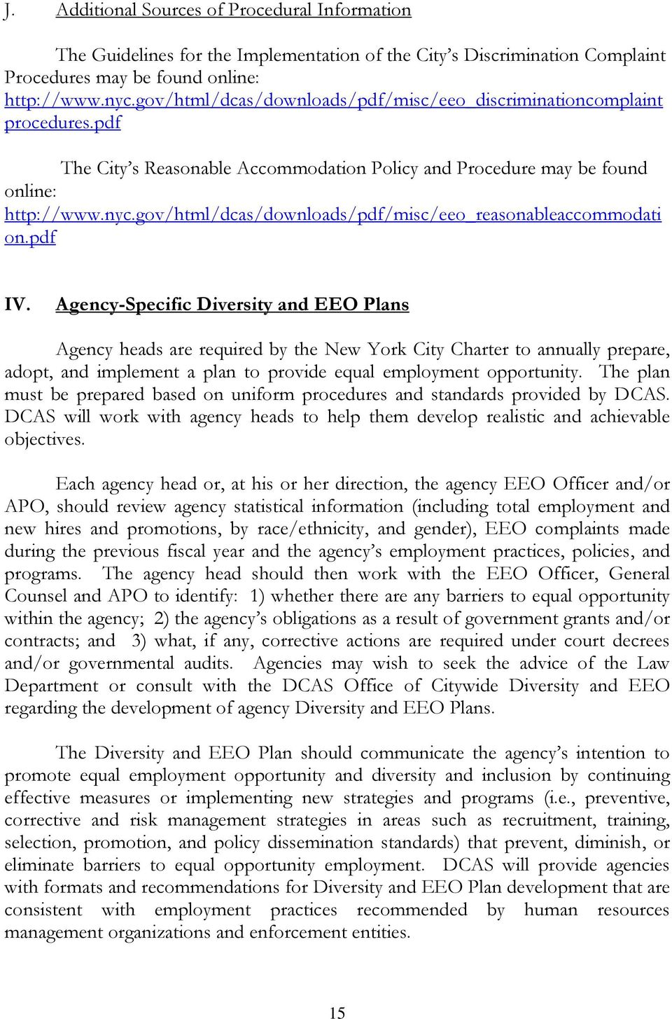 gov/html/dcas/downloads/pdf/misc/eeo_reasonableaccommodati on.pdf IV.