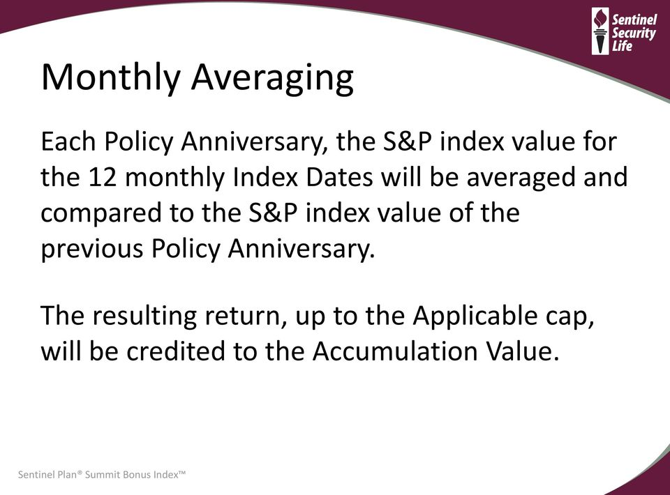 index value of the previous Policy Anniversary.
