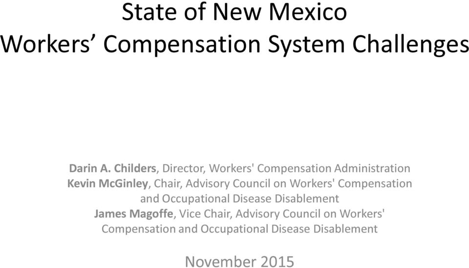 Advisory Council on Workers' Compensation and Occupational Disease Disablement James
