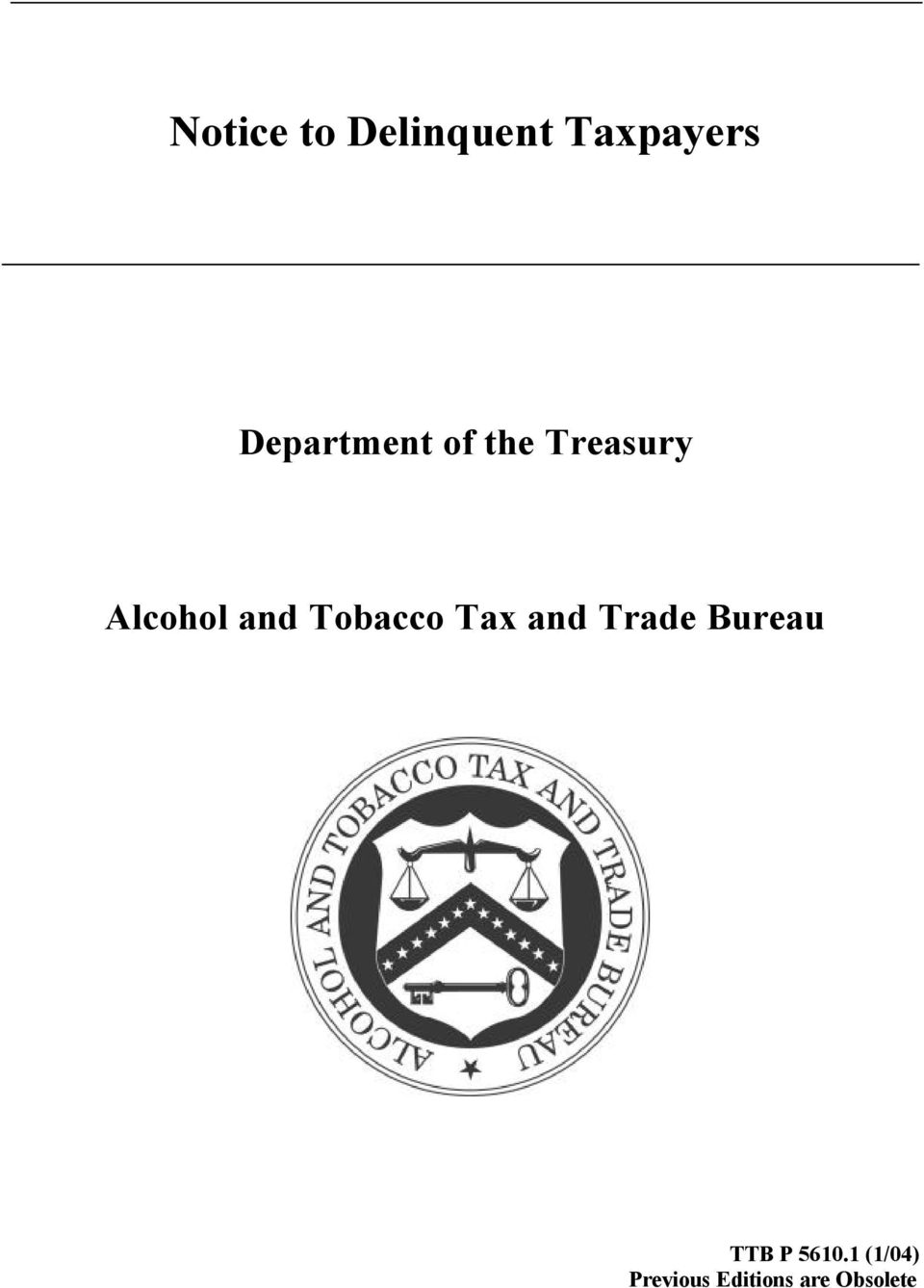 and Tobacco Tax and Trade Bureau TTB
