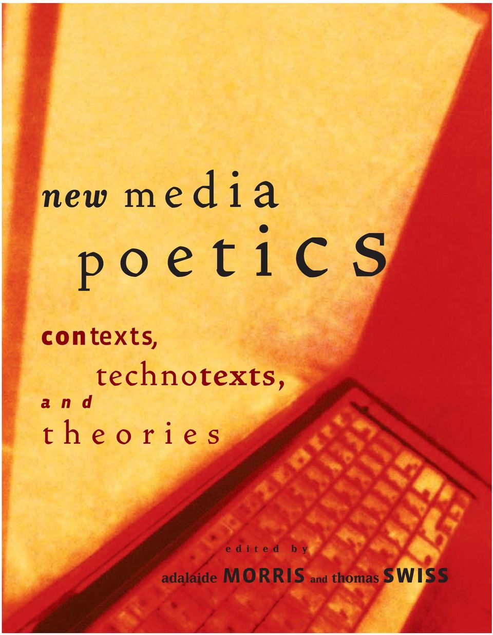 technotexts, theories