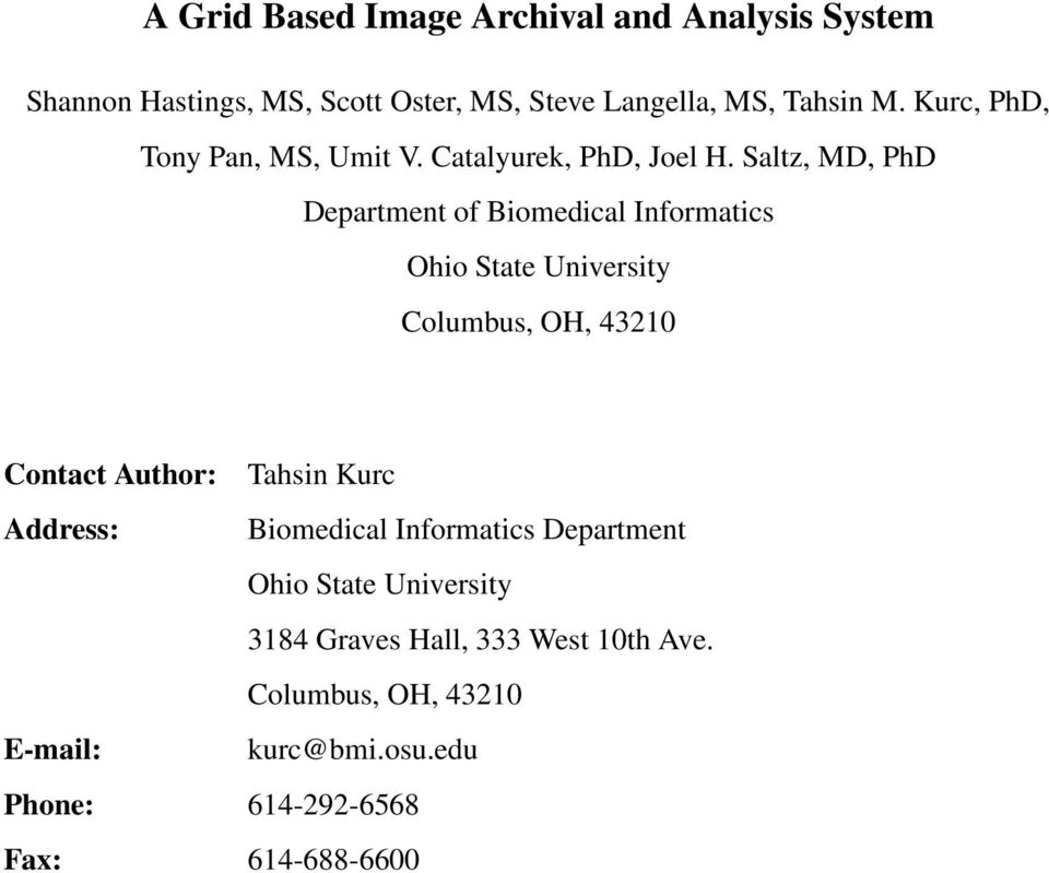 Saltz, MD, PhD Department of Biomedical Informatics Ohio State University Columbus, OH, 43210 Contact Author: Tahsin