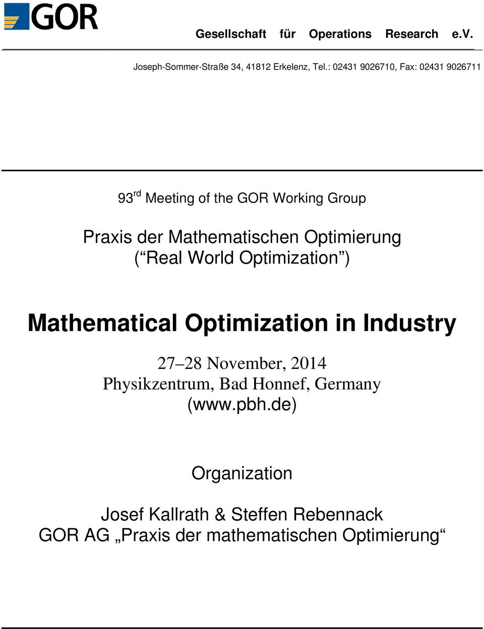 Optimierung ( Real World Optimization ) Mathematical Optimization in Industry 27 28 November, 2014