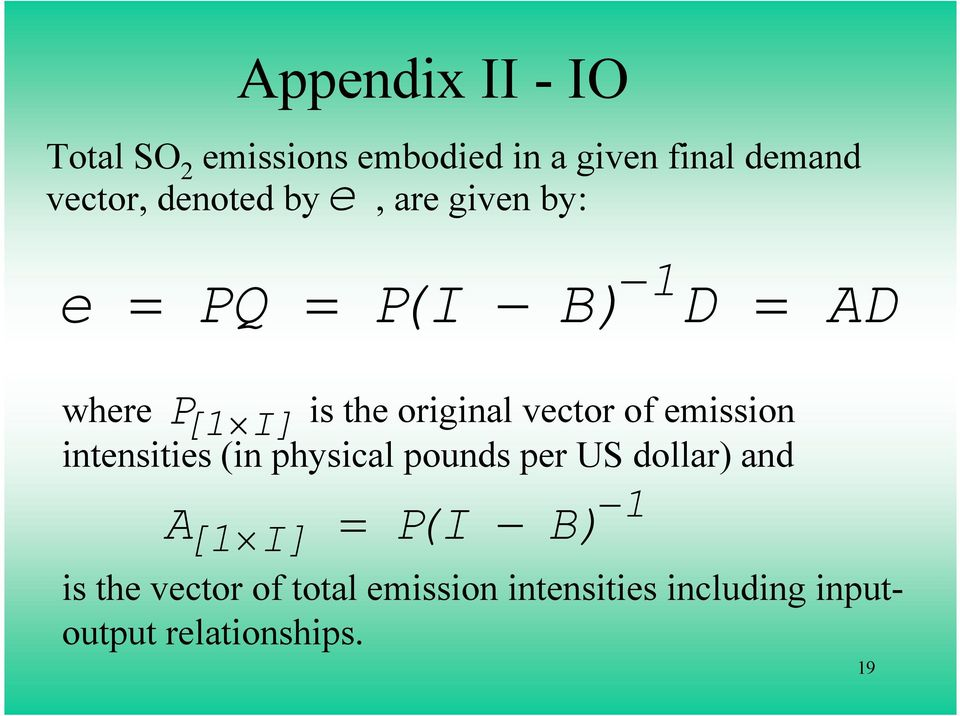 vector of emission intensities (in physical pounds per US dollar) and A 1 [ 1 I] =