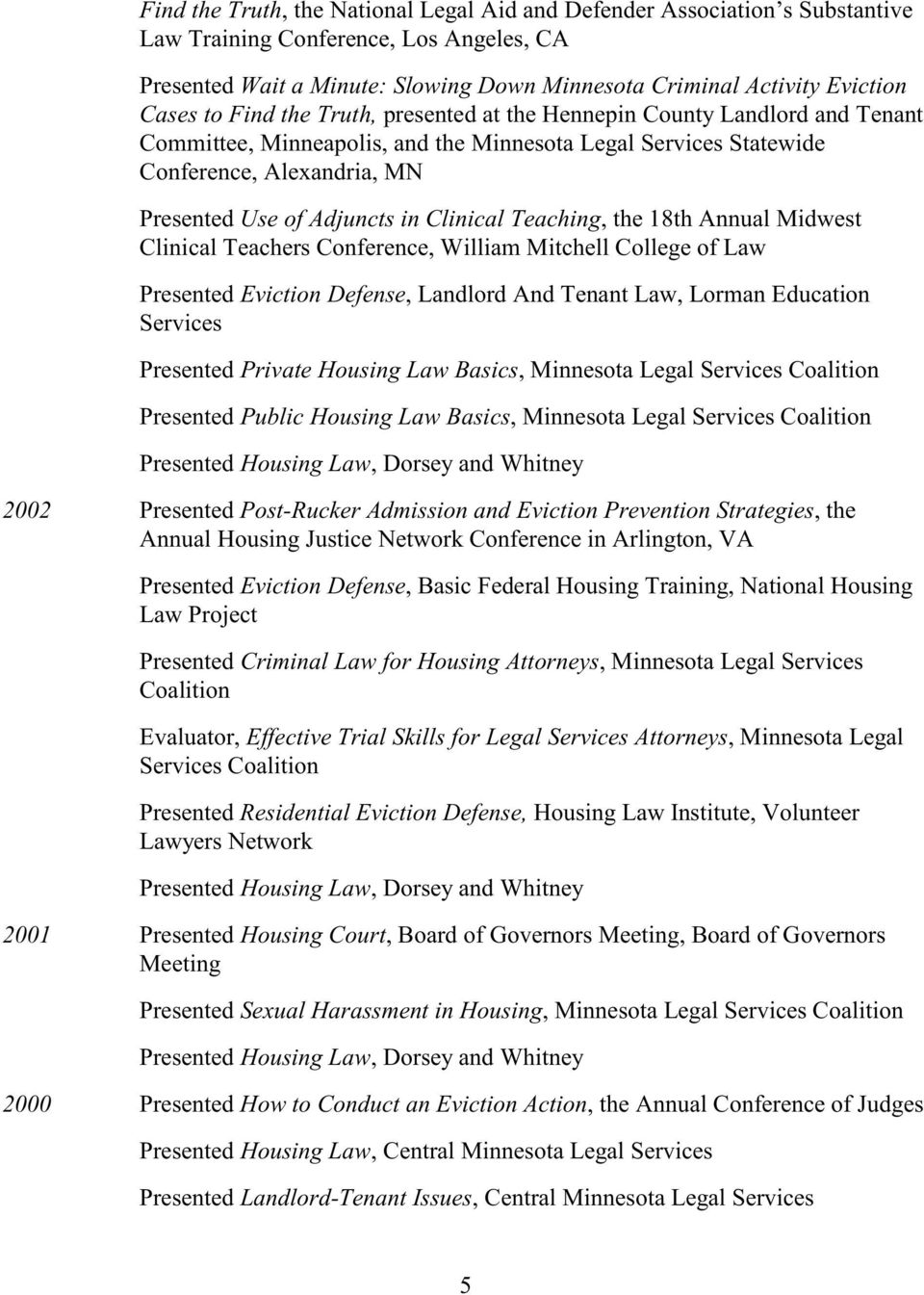 Clinical Teaching, the 18th Annual Midwest Clinical Teachers Conference, William Mitchell College of Law Presented Eviction Defense, Landlord And Tenant Law, Lorman Education Services Presented