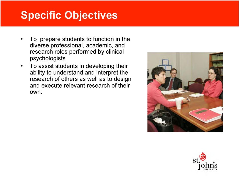 psychologists To assist students in developing their ability to understand