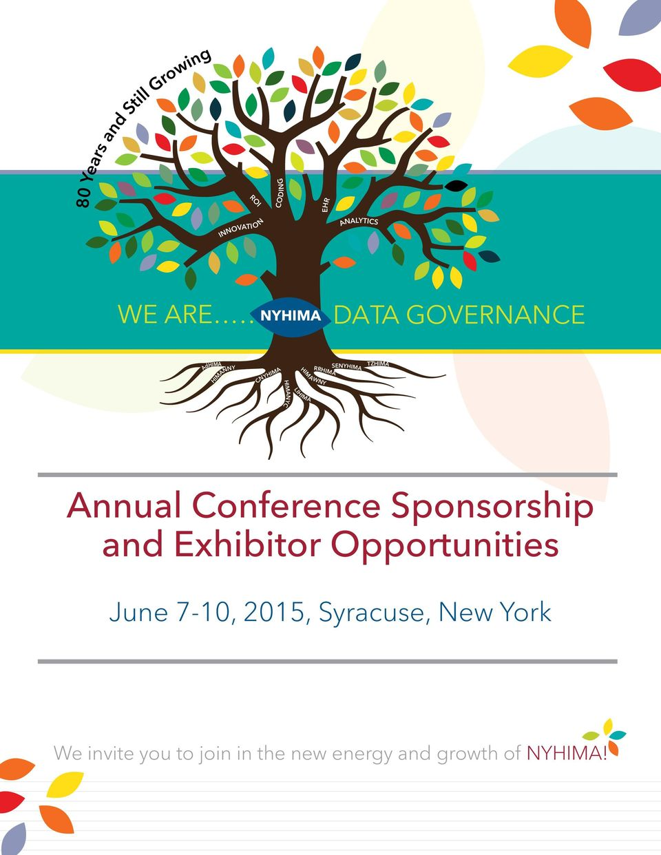 LIHIMA Annual Conference Sponsorship and Exhibitor Opportunities June 7-10,