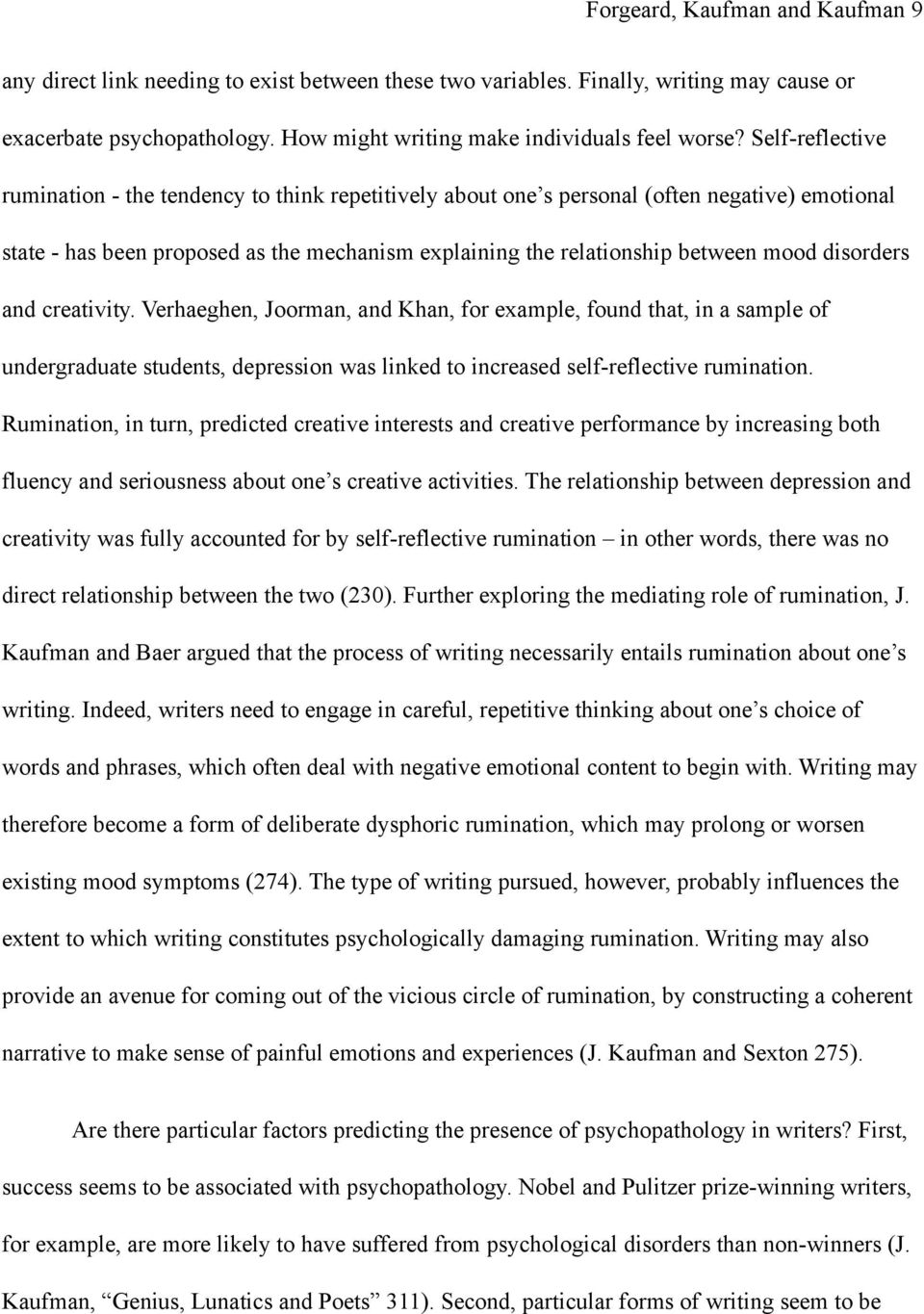 disorders and creativity. Verhaeghen, Joorman, and Khan, for example, found that, in a sample of undergraduate students, depression was linked to increased self-reflective rumination.