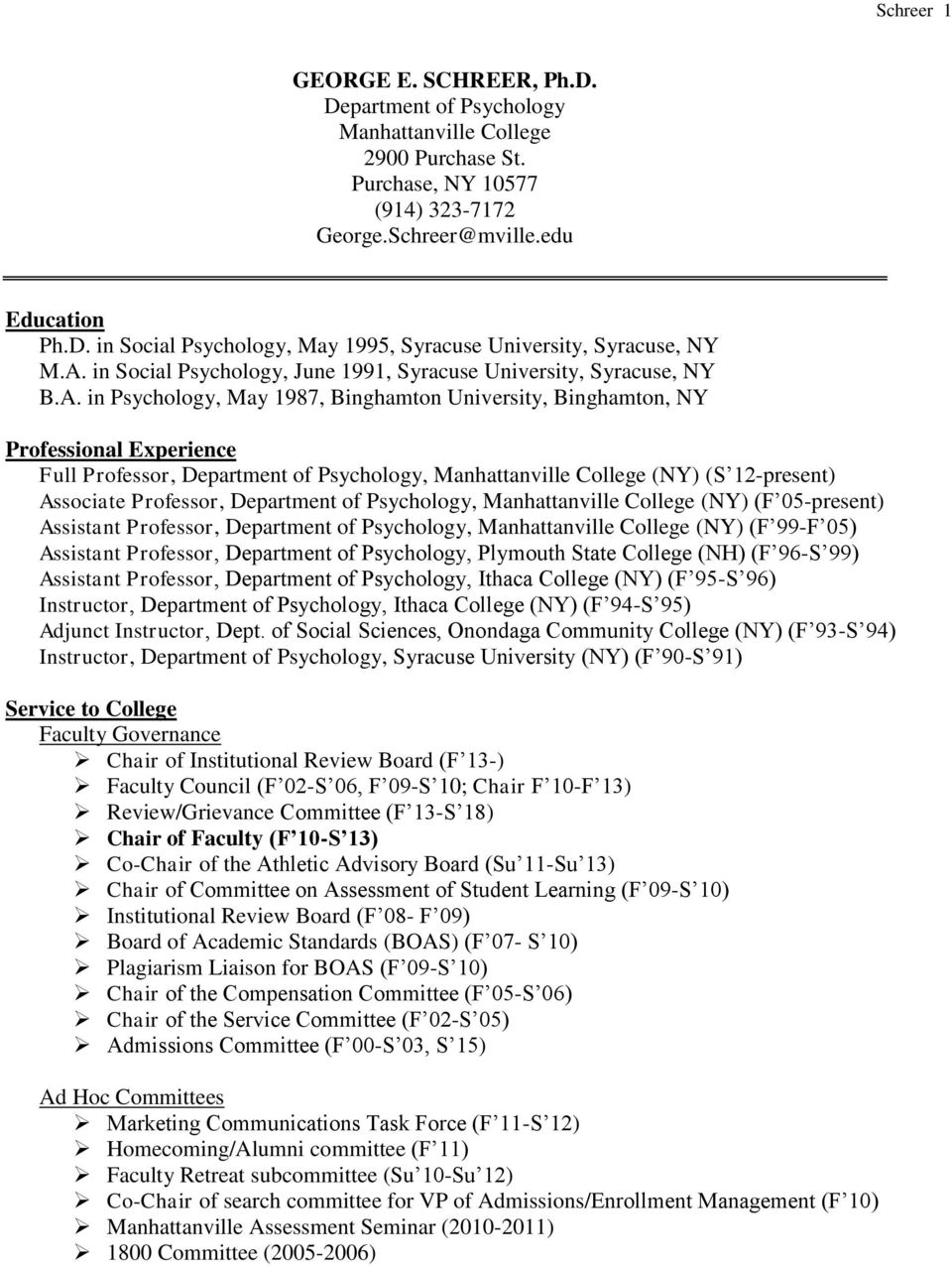 Psychology, Manhattanville College (NY) (S 12-present) Associate Professor, Department of Psychology, Manhattanville College (NY) (F 05-present) Assistant Professor, Department of Psychology,