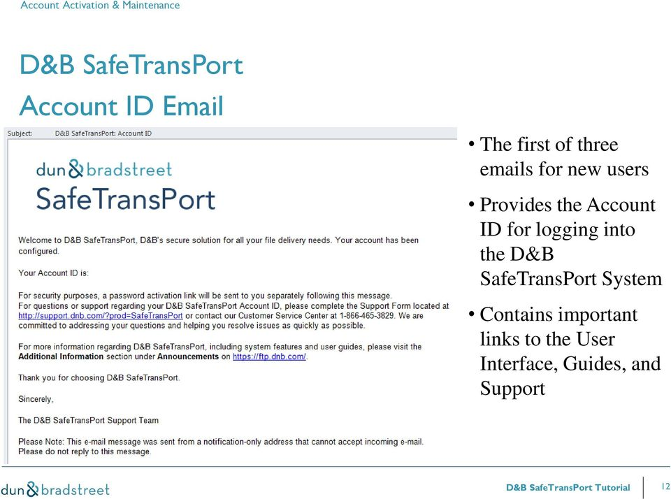 logging into the D&B SafeTransPort System Contains