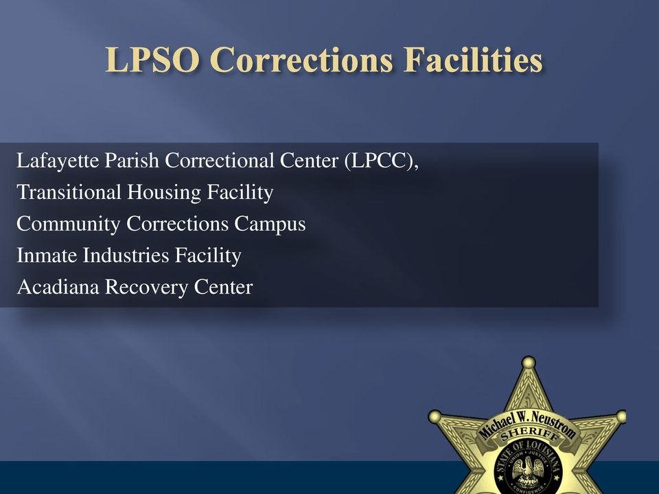 Community Corrections Campus Inmate