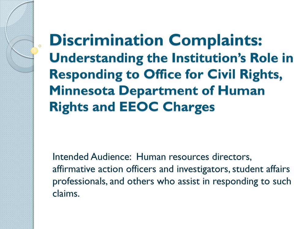 Intended Audience: Human resources directors, affirmative action officers and