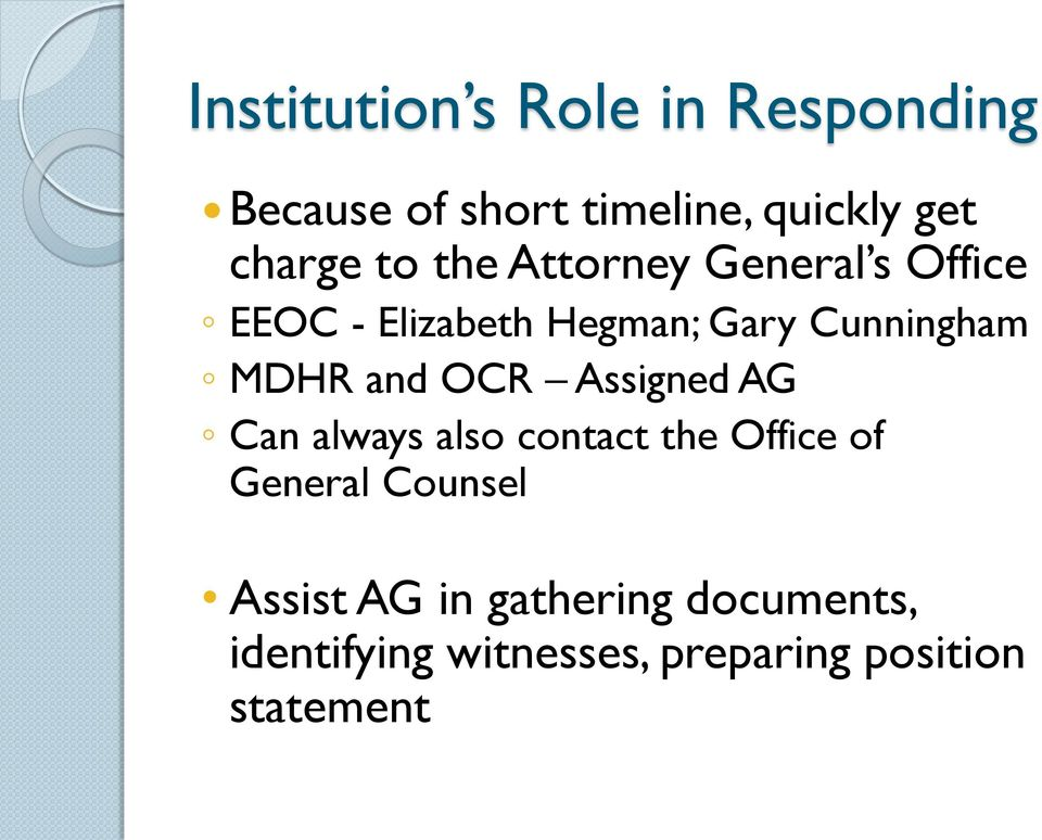 and OCR Assigned AG Can always also contact the Office of General Counsel