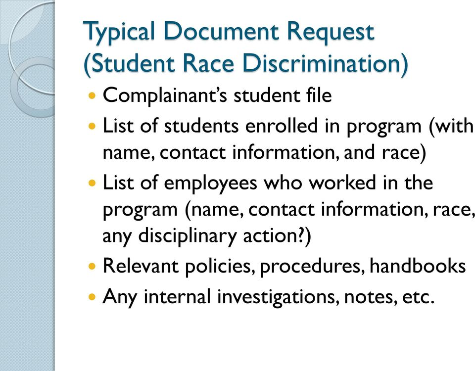 employees who worked in the program (name, contact information, race, any disciplinary