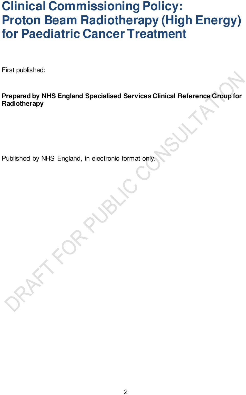Prepared by NHS England Specialised Services Clinical Reference