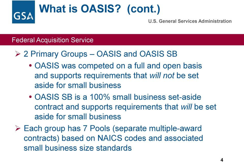 requirements that will not be set aside for small business OASIS SB is a 100% small business set-aside