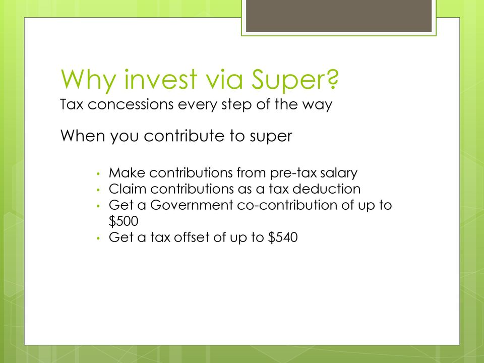 super Make contributions from pre-tax salary Claim
