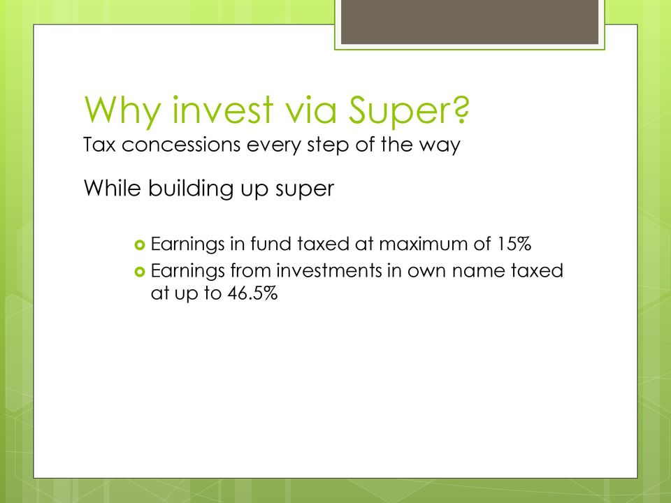 building up super Earnings in fund taxed at