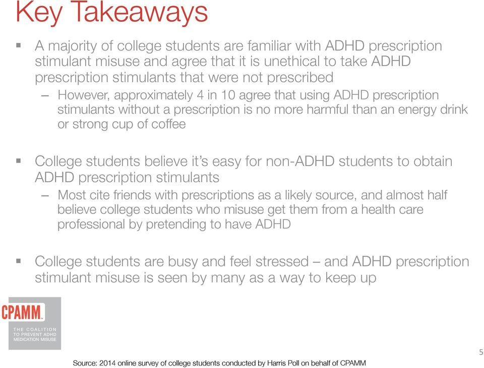 approximately 4 in 10 agree that using ADHD prescription stimulants without a prescription is no more harmful than an energy drink or strong cup of coffee!