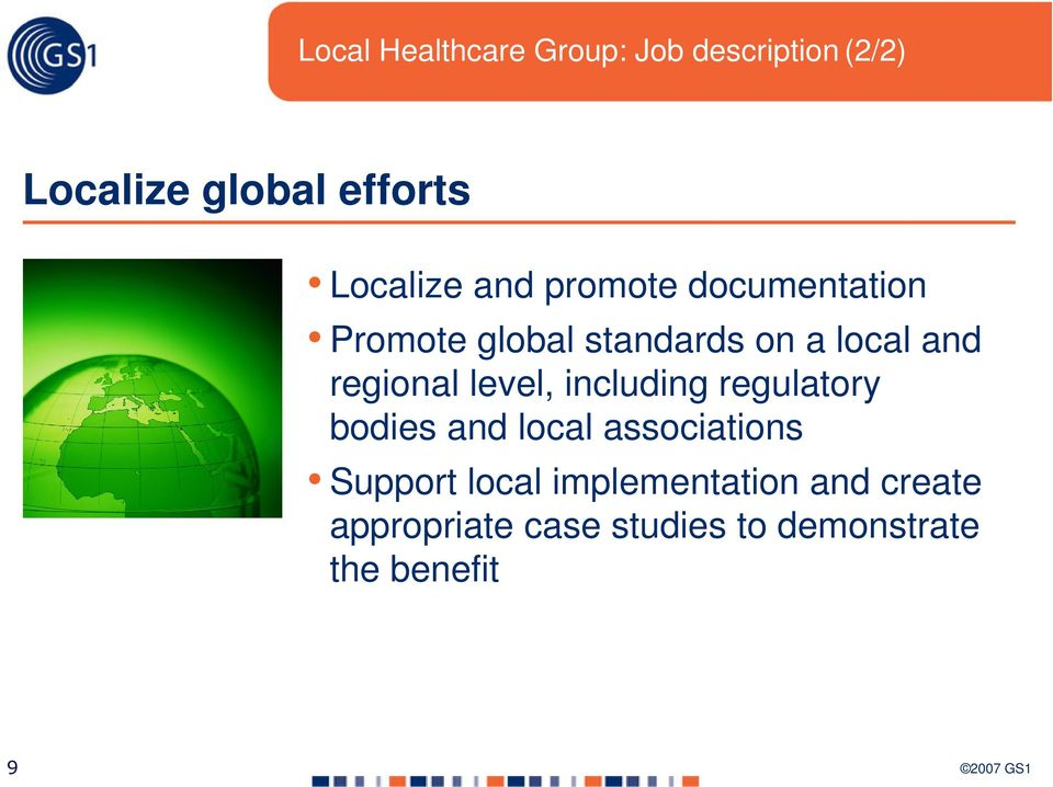 regional level, including regulatory bodies and local associations Support