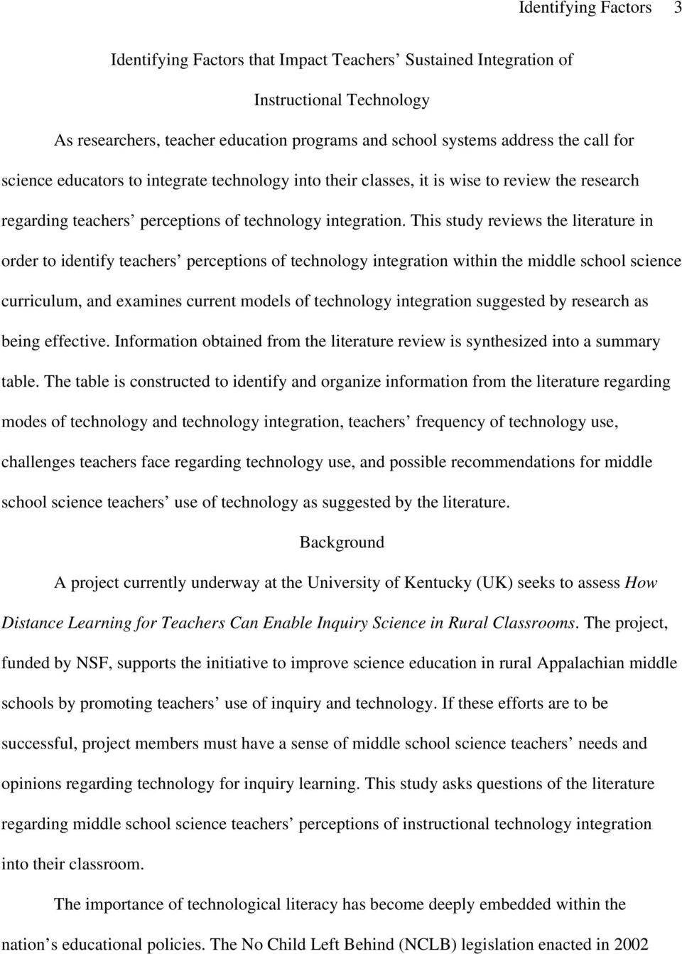 This study reviews the literature in order to identify teachers perceptions of technology integration within the middle school science curriculum, and examines current models of technology