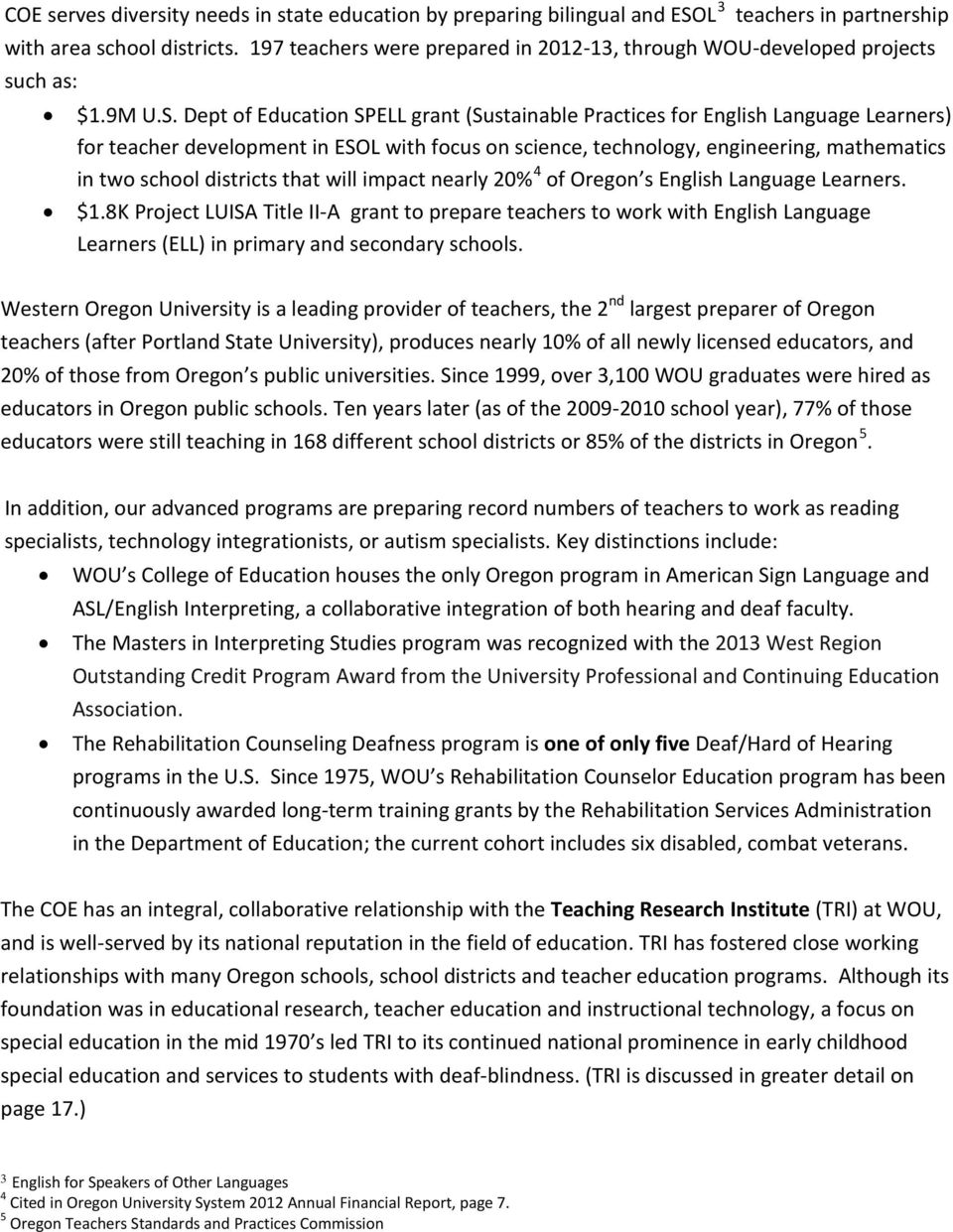 Dept of Education SPELL grant (Sustainable Practices for English Language Learners) for teacher development in ESOL with focus on science, technology, engineering, mathematics 4 in two school