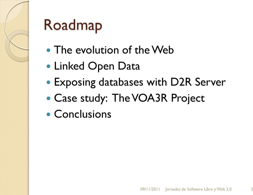 Server Case study: The VOA3R Project